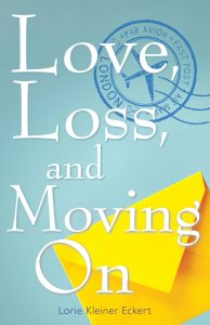 Love, Loss, and Moving On