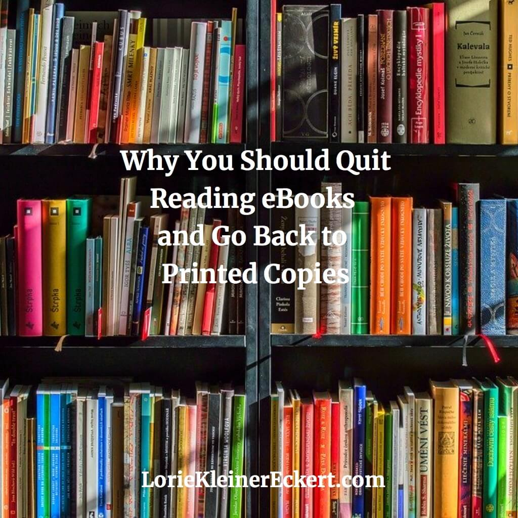 Why You Should Quit Reading eBooks and Go Back to Printed Copies