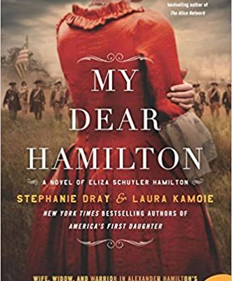 MY DEAR HAMILTON BY DRAY & KAMOIE