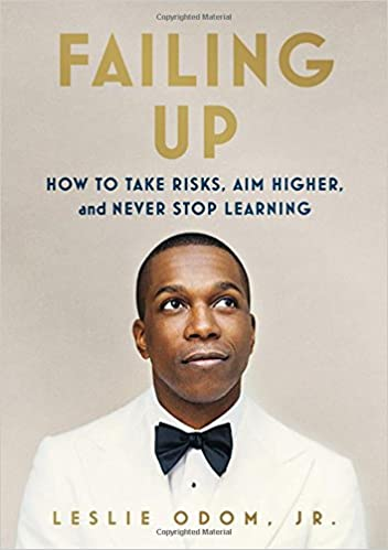 Failing Up by Leslie Odom, Jr.
