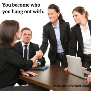 You Become Who You Hang Out With