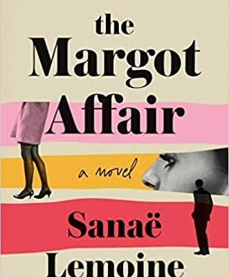 The Margot Affair By Sanae Lemoine