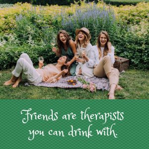 Therapist You Can Drink With