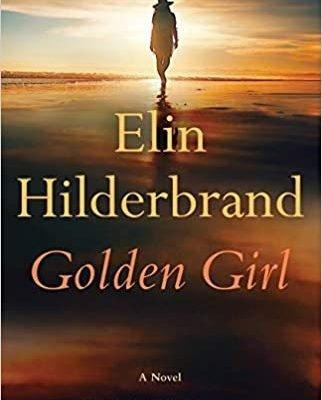 Golden Girl by Elin Hilderbrand