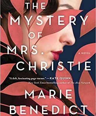 The Mystery of Mrs. Christie by Marie Benedict